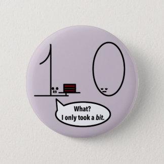 Only took a bit 6 cm round badge