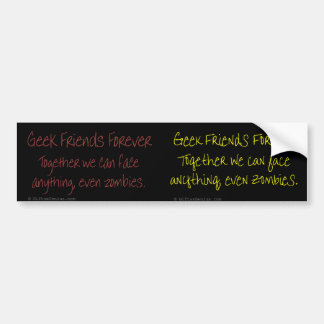 Only true friends can handle zombies bumper sticker