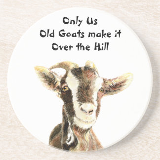 Only Us Old Goats make it Over the Hill Birthday Beverage Coasters