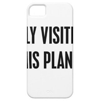 Only Visiting This Planet Barely There iPhone 5 Case