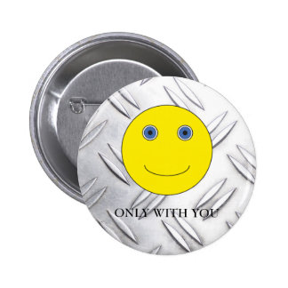 Only with you 6 cm round badge