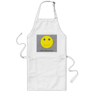 Only with you long apron