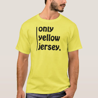 only yellow jersey T-Shirt