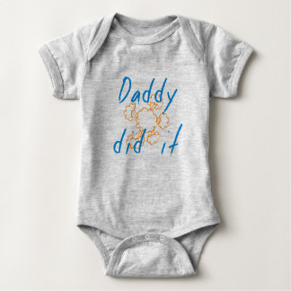 Onsie - Daddy Did it Baby Bodysuit