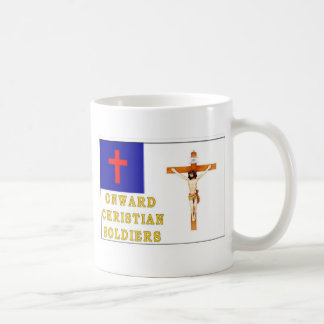 ONWARD CHRISTIAN SOLDIERS COFFEE MUG