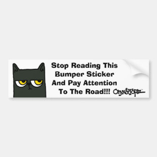 ONYXface1, oatTRADEMARK copy, Stop Reading This Bumper Sticker