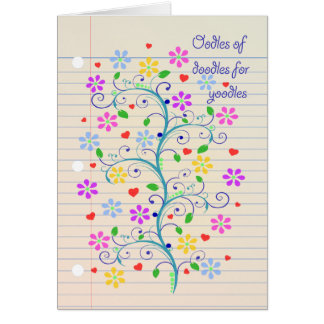 Oodles of Doodles for Yoodle!  Notebook Paper Dood Greeting Card