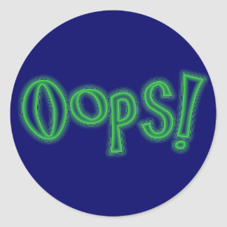 Oops! Classic Round Sticker