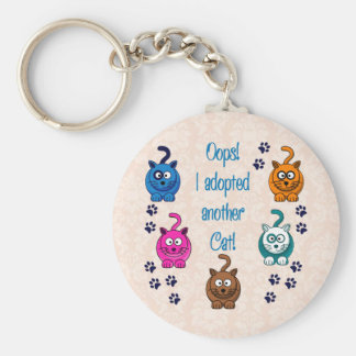 Oops!  I Adopted Another Cat! Basic Round Button Key Ring