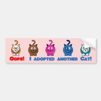 Oops! I Adopted Another Cat!Bumper Sticker Bumper Sticker