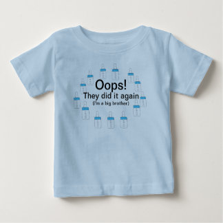 """""""OOPS! THEY DID IT AGAIN""""I'M A BIG BROTHER TEE"""