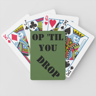 Op til you drop military playing cards