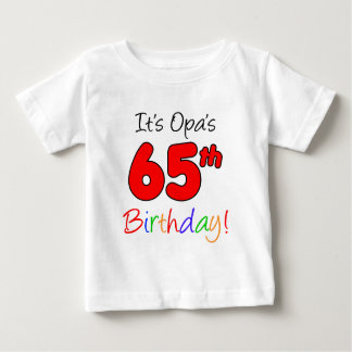 Opa's 65th Birthday Baby T-Shirt