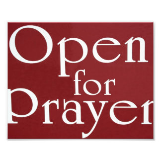 Open For Prayer Sign Photo Print