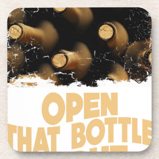 Open That Bottle Night - Appreciation Day Beverage Coasters