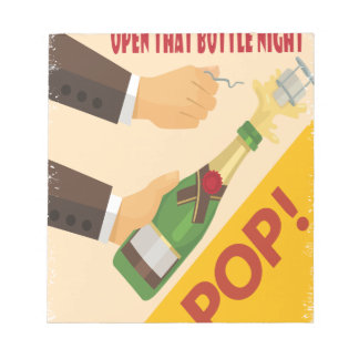 Open That Bottle Night - Appreciation Day Notepad