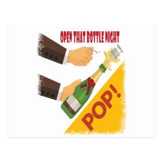 Open That Bottle Night - Appreciation Day Postcard