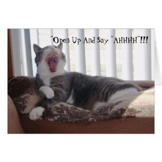 """""""Open Up And Say """"AHHHH""""!!! Card"""