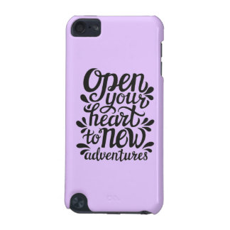 Open Your Heart To New Adventures iPod Touch (5th Generation) Cover