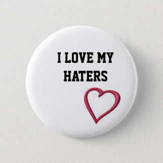 openhearthatersred, I love myHATERS 6 Cm Round Badge
