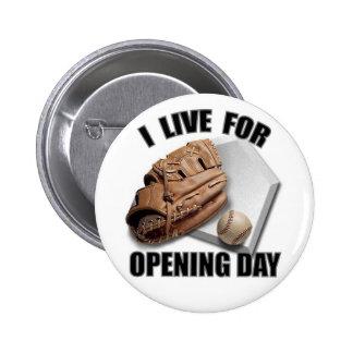 OPENING DAY 6 CM ROUND BADGE
