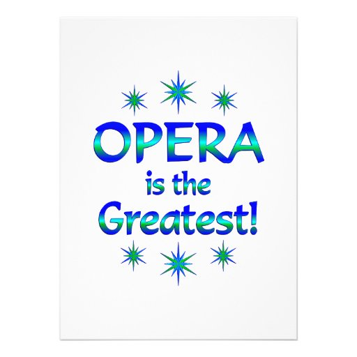 Opera is the Greatest Personalized Announcement