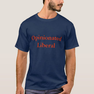Opinionated Liberal Blue Tee