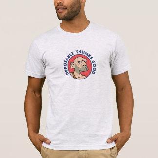 Opposable Thumbs Good T-Shirt