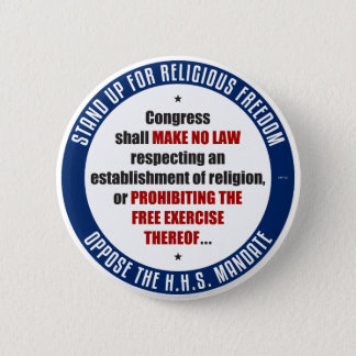 Oppose The HHS Mandate 6 Cm Round Badge