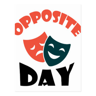 Opposite Day - Appreciation Day Postcard