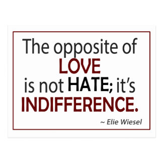Opposite of Love is Indifference Postcard