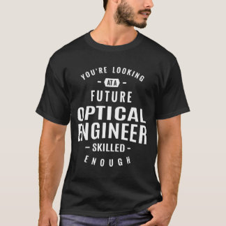 Optical Engineer T-Shirt