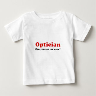 Optician Can You See Me Now Baby T-Shirt