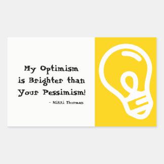 Optimism Brighter than Pessimism Sticker