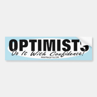 OPTIMISTS STICKER BUMPER STICKER