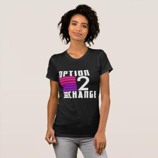 Option 2 Change Women's T-Shirt