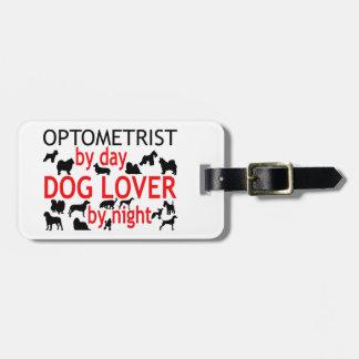 Optometrist Dog Lover Luggage Tag