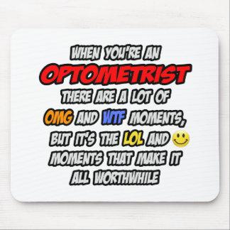 Optometrist .. OMG WTF LOL Mouse Pad