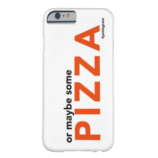 """""""Or Maybe Some Pizza"""" iPhone Case"""
