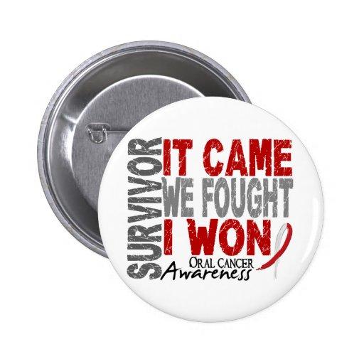 Oral Cancer Survivor It Came We Fought I Won Pinback Button