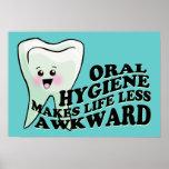 Oral Hygiene Makes Life Less Awkward
