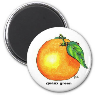 Orange, geaux green magnet