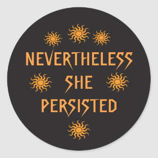 Orange Gold Nevertheless She Persisted Stickers