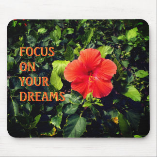 Orange Hibiscus and Positive Quote Mouse Pad