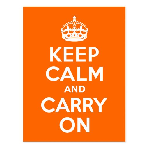 Orange Keep Calm and Carry On Postcards