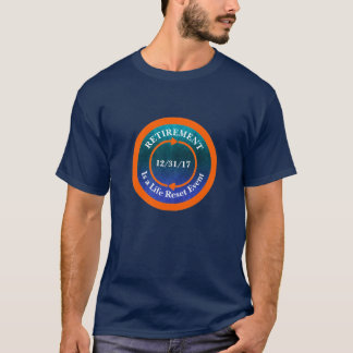 Orange Life Reset Icon Retirement Date T-Shirt