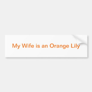 Orange Order Wife Bumper Sticker