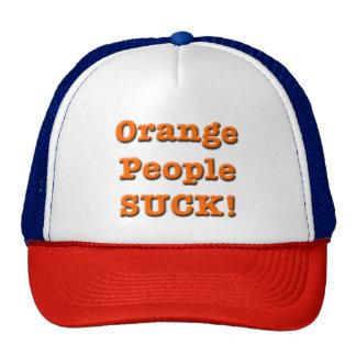 Orange Peolpe SUCK! Hat