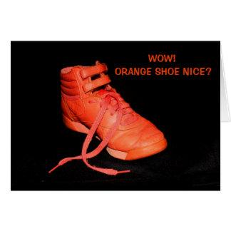 Orange Shoe Nice? Thank You! Card