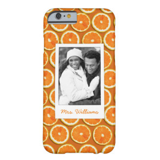 Orange Slice Pattern | Add Your Photo Barely There iPhone 6 Case